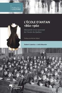 L'école d'antan (1860-1960)