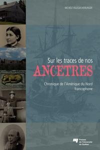 Sur les traces de nos ancêtres