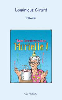 Bon anniversaire, Murielle !
