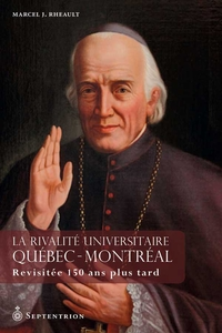 La Rivalité universitaire Québec-Montréal