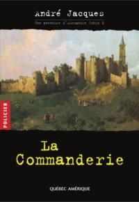 Alexandre Jobin 2 - La Commanderie