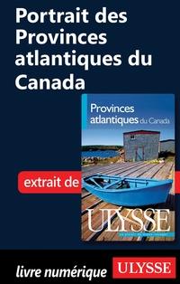 Portrait des Provinces atlantiques du Canada