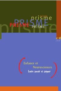 PRISME No 40 Enfance et Neu...