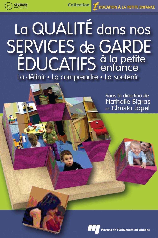 La qualité dans nos services de garde éducatifs à la petite enfance