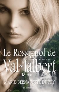 Le Rossignol de Val-Jalbert