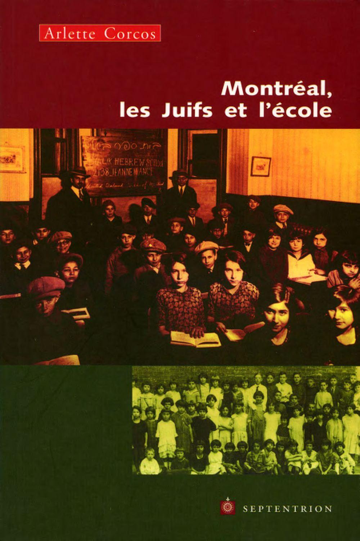 Montréal, les Juifs et l'école