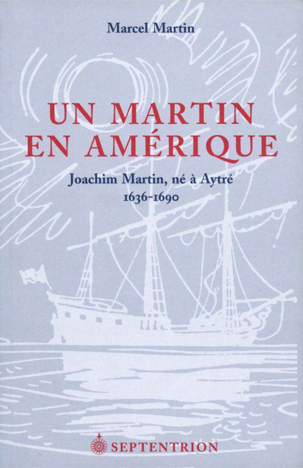 Un Martin en Amérique