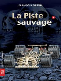 Sauvage 01 - La Piste sauvage