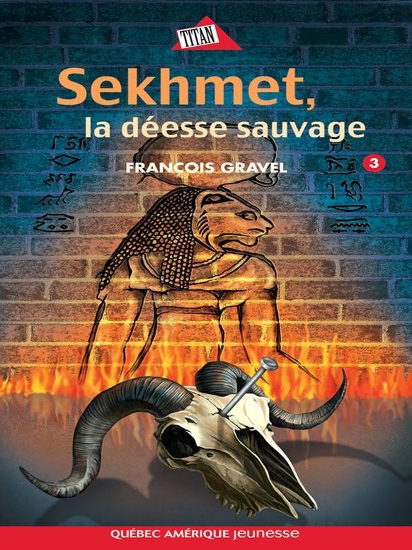 SAUVAGE 03 - SEKHMET, LA DEESSE SAUVAGE