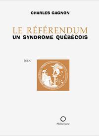Le Référendum, un syndrome québécois