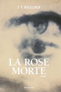 La Rose morte