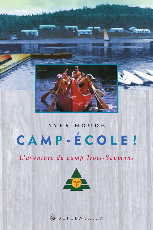 Camp-École!
