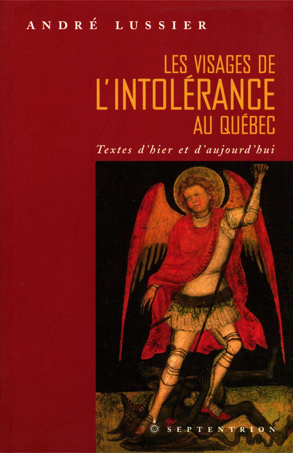 Les Visages de l'intolérance au Québec