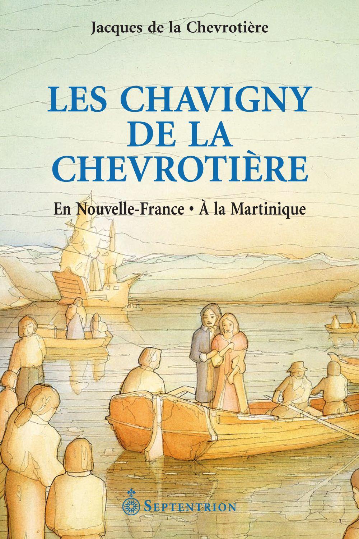 Les Chavigny de la Chevrotière