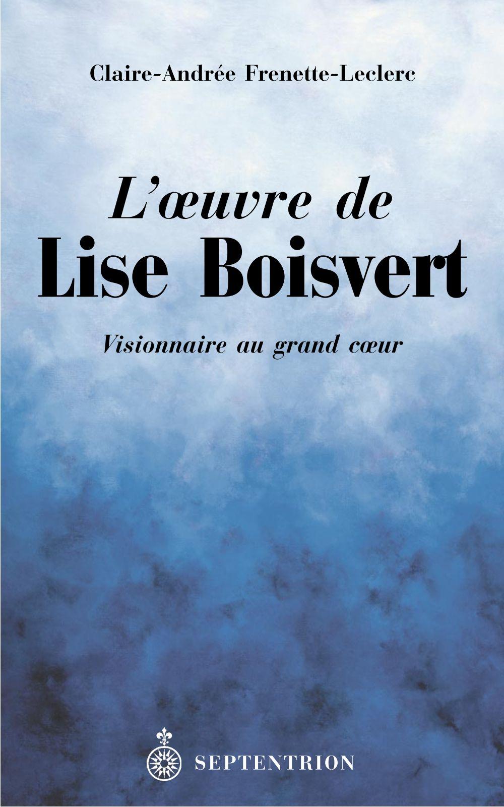 L'Oeuvre de Lise Boisvert