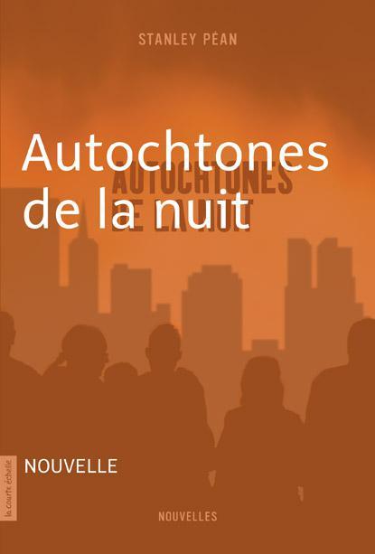 AUTOCHTONES DE LA NUIT