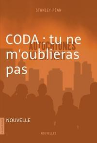 CODA : tu ne m'oublieras pas