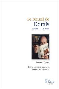 Le recueil de Dorais, Volume 1