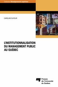 L'institutionnalisation du management public au Québec