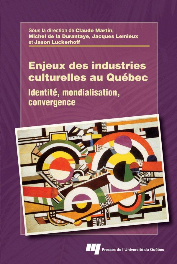 Enjeux des industries culturelles au Québec