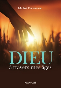 Dieu à travers mes âges