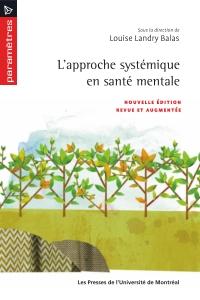 Approche systémique en santé mentale (L')