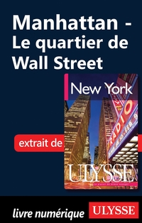 Manhattan - Le quartier de Wall Street