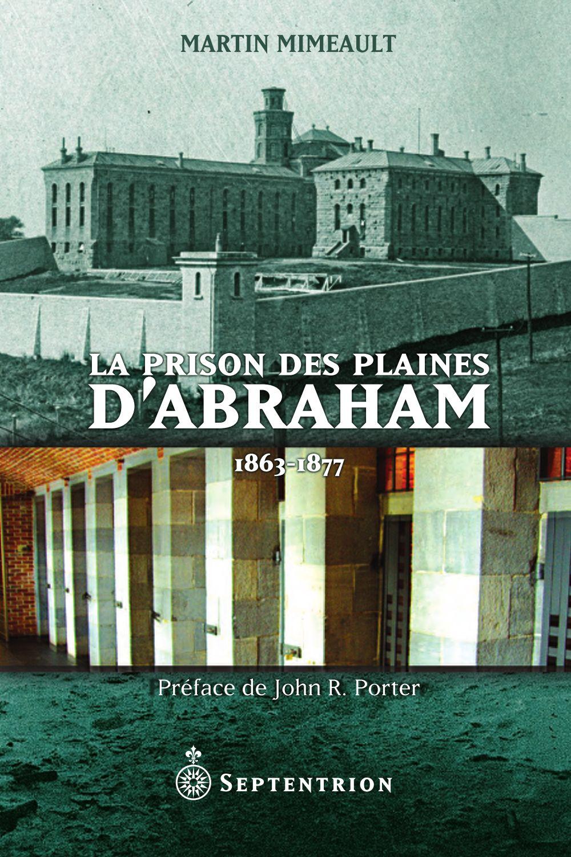 La Prison des Plaines d'Abraham