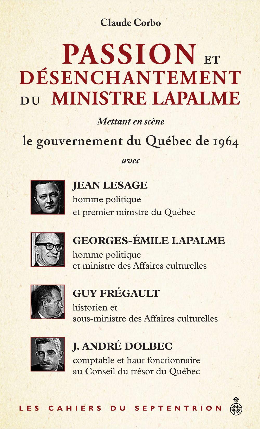 Passion et désenchantement du ministre Lapalme