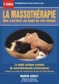 La massothérapie : une carr...