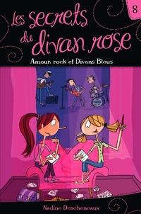 Les secrets du divan rose tome 8 - Amour, rock et Divans Bleus