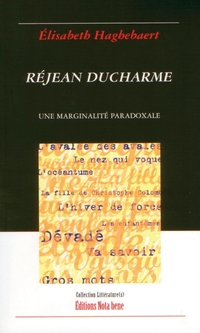 Réjean Ducharme. Une margin...