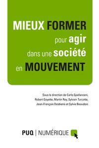 Mieux former pour agir dans une société en mouvement