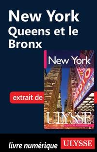 New York - Queens et le Bronx