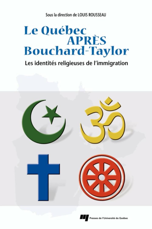 Le Québec après Bouchard-Taylor