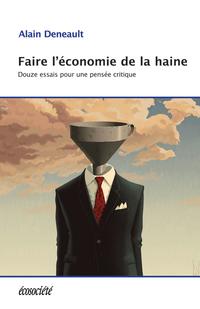 Faire l'économie de la haine