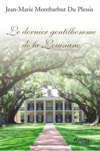 Le dernier gentilhomme de la Louisiane