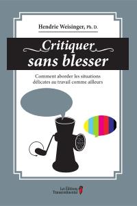 Critiquer sans blesser