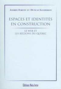 Espaces et identités en construction