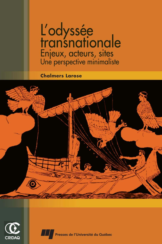 Odyssée transnationale : enjeux, acteurs, sites : une perspective minimaliste