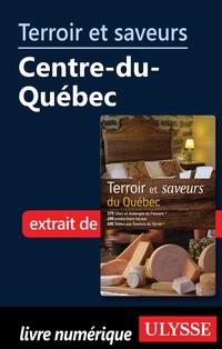 Terroir et saveurs - Centre...
