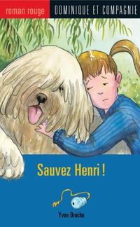 Sauvez Henri !