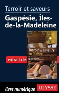 Terroir et saveurs - Gaspés...