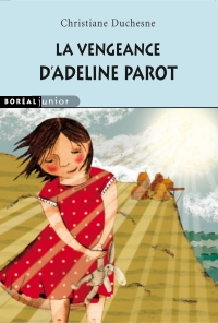 La Vengeance d'Adeline Parot