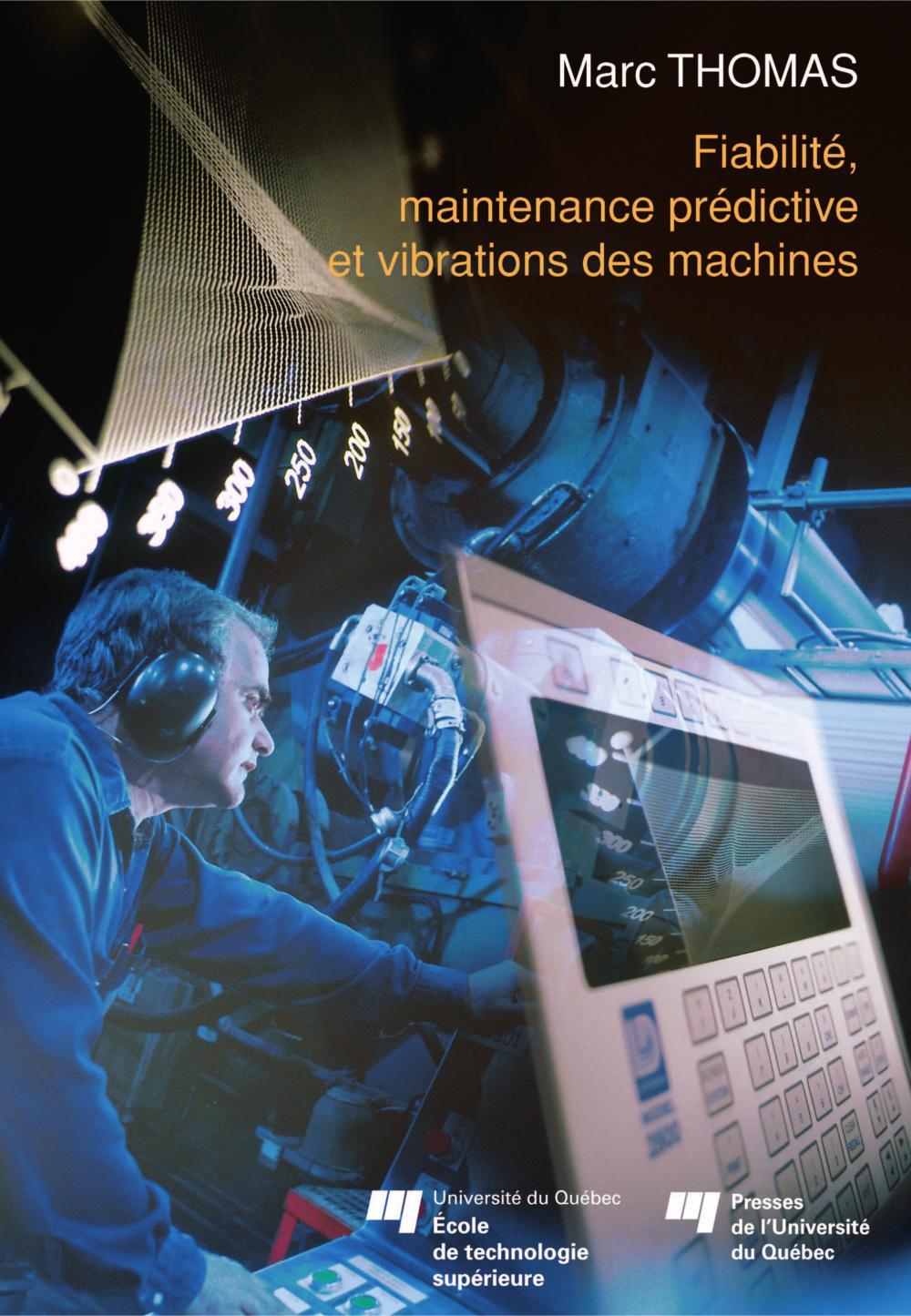 FIABILITE, MAINTENANCE PREDICTIVE ET VIBRATION DES MACHINES