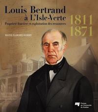 Louis Bertrand à L'Isle-Ver...