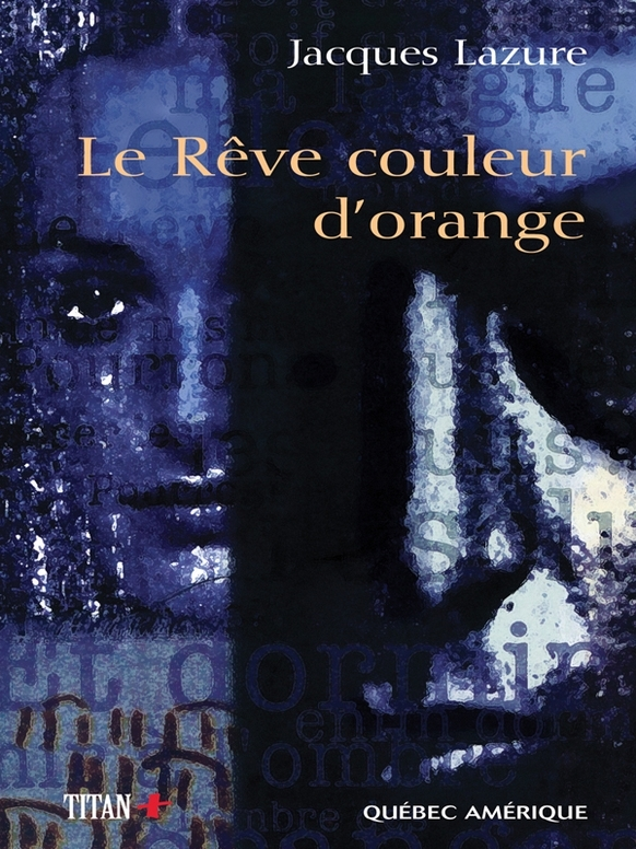 LE REVE COULEUR D�ORANGE