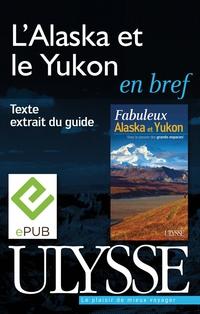 L'Alaska et le Yukon en bref