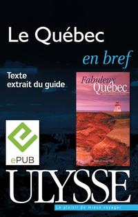 Le Québec en bref