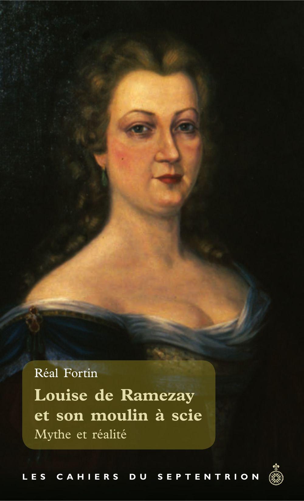 Louise de Ramezay et son moulin à scie
